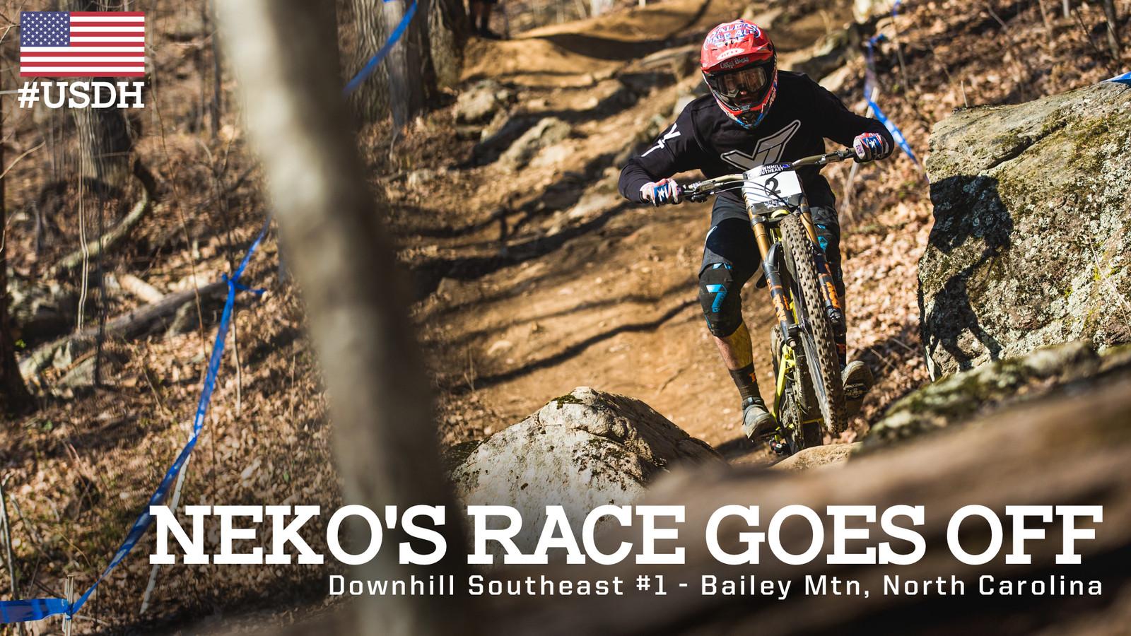 Neko's Race Goes Off - Downhill Southeast at Bailey Mountain