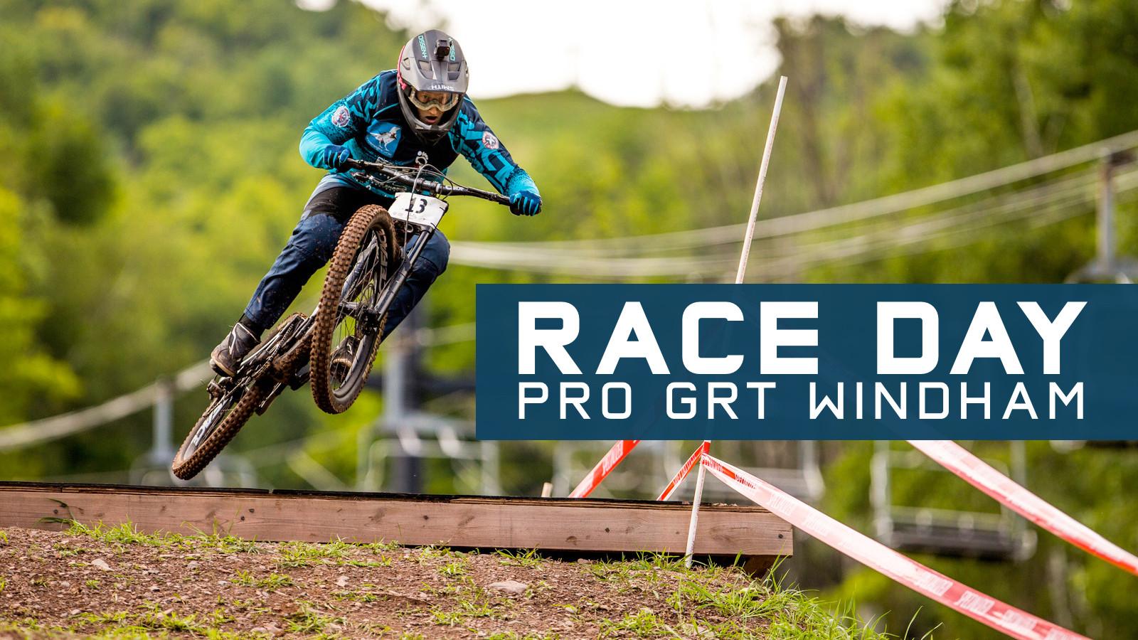 RACE DAY - Pro GRT Windham, New York