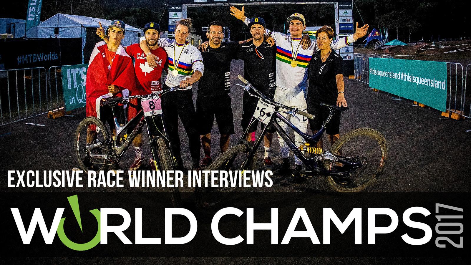 Exclusive 2017 DH World Champion Interviews