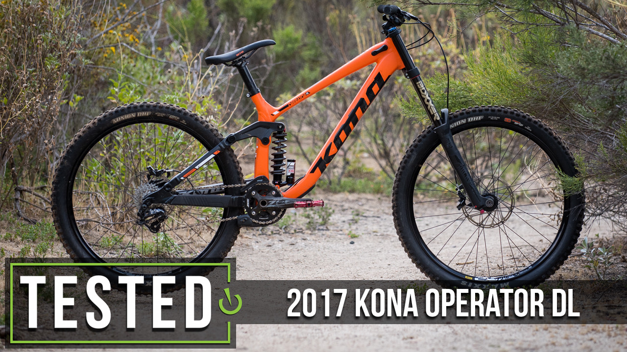 Tested: 2017 Kona Operator DL - Park Friendly, World Cup Approved