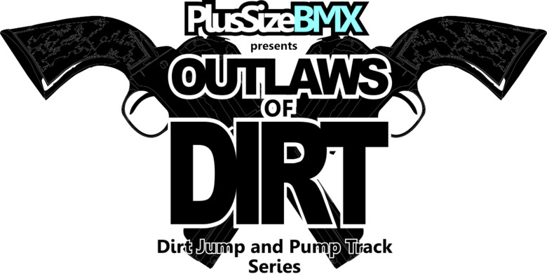 Outlaws of Dirt Jump Series