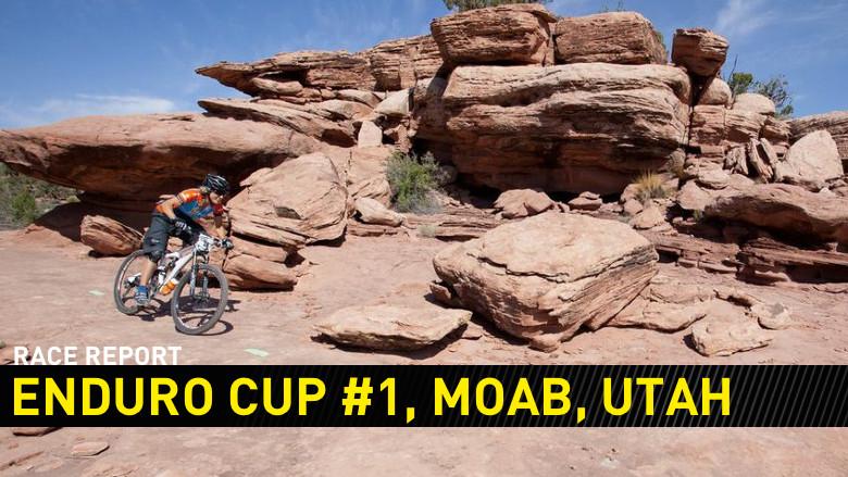 Race Report: 2013 Enduro Cup #1, Moab, Utah