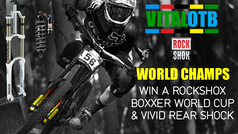 Win a RockShox BoXXer World Cup & Vivid Rear Shock - Vital OTB 2013 World Champs