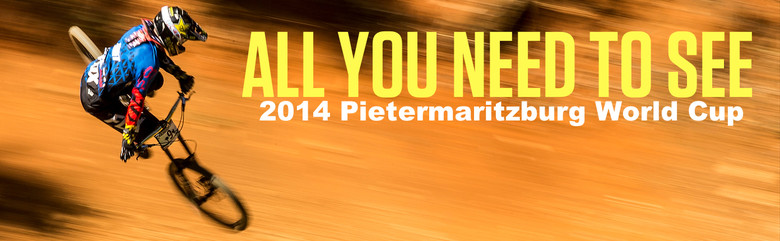 All You Need to See from the 2014 Pietemaritzburg World Cup