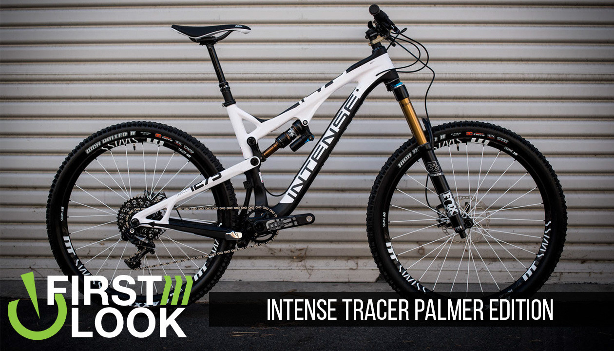 First Look Intense Tracer Palmer Edition Mountain Bikes Feature