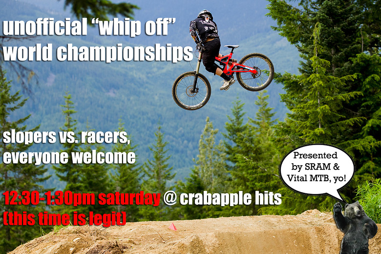 Unofficial Whip Off World Champs - Saturday @ Crabapple Hits - Unofficial &quot;Whip Off&quot; World Championships - Mountain Biking Pictures - Vital MTB