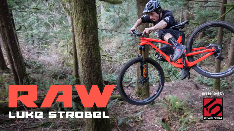 Vital RAW - Luke Strobel, 29er Destruction in the PNW
