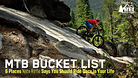 MTB Bucket List - 6 Places Nate Riffle Says You Should Ride Once in Your Life