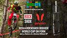 WIN A ROCKSHOX BOXXER - Vital OTB, Lourdes World Cup