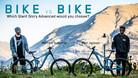 Bike vs. Bike - Giant Glory Advanced - Eliot Jackson vs. Marcelo Gutierrez
