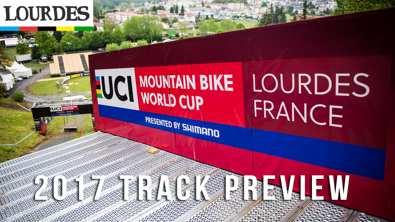 Lourdes World Cup: 2017 Track Preview
