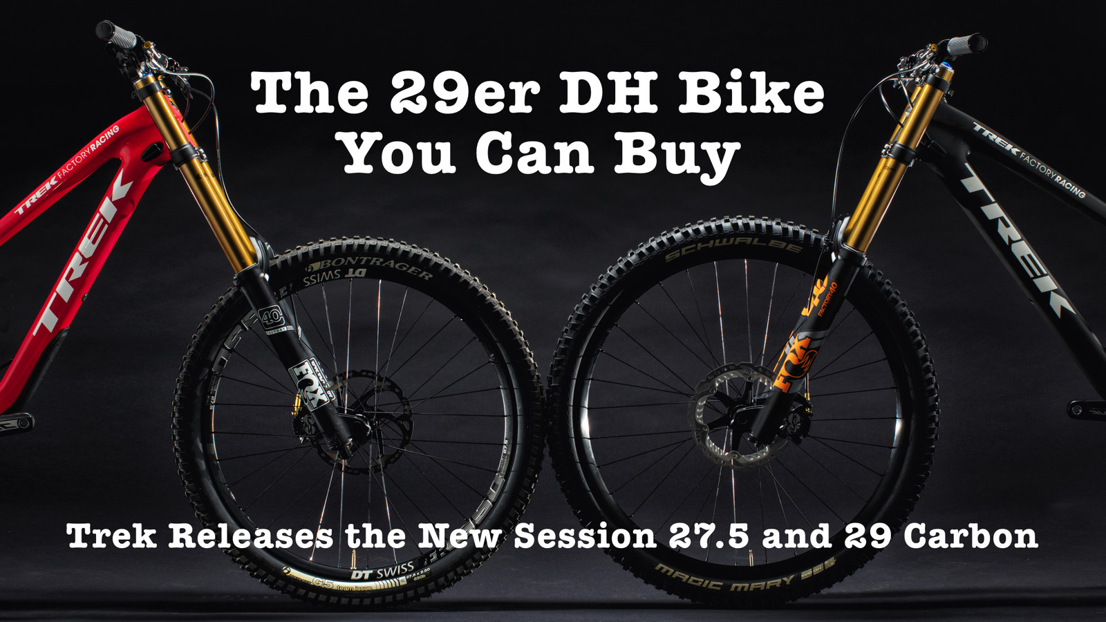 You Can Have a 29er Downhill Bike - Trek Introduces the New Session 27.5 and Session 29