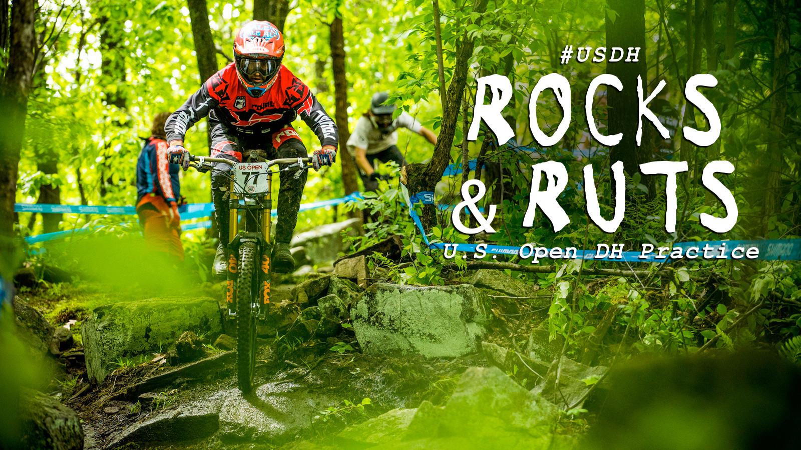 East Coast Rocks and Ruts - U.S. Open DH Practice