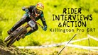 Rider Interviews & DH Action - Killington Pro GRT