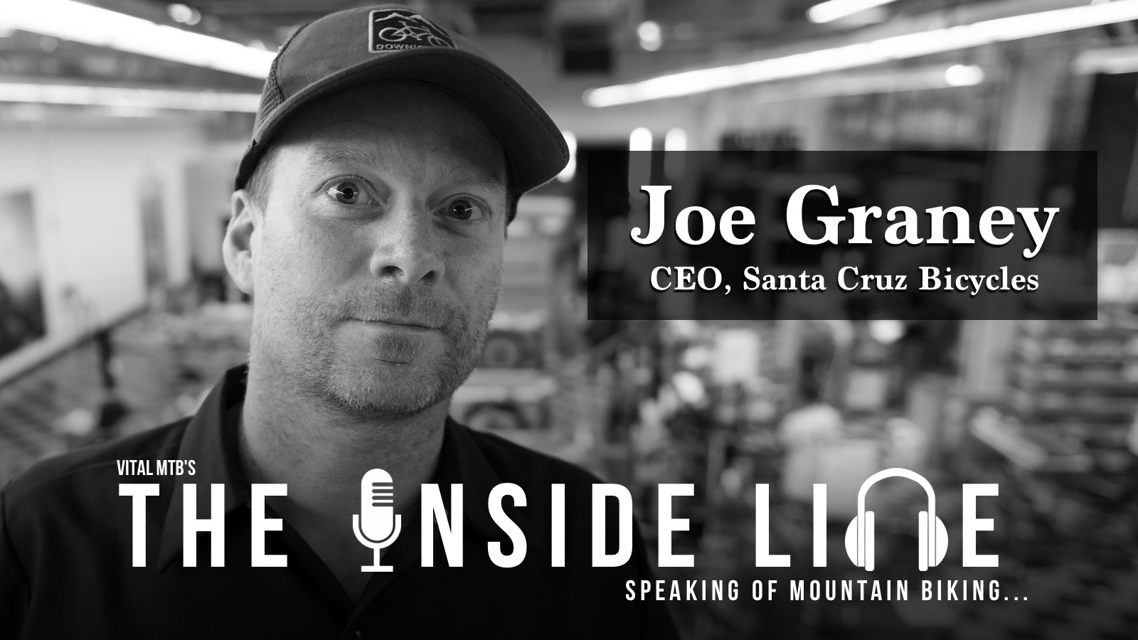 The Inside Line Podcast - Joe Graney, CEO of Santa Cruz Bicycles