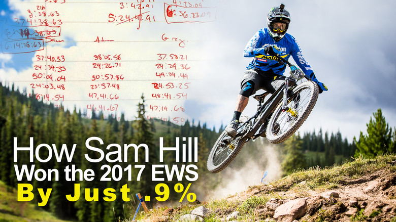 How Sam Hill Won the 2017 Enduro World Series By Just .9%