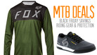 Black Friday Mountain Bike Riding Gear Bargains