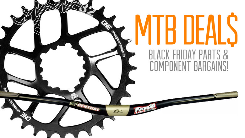 Black Friday Mtb Parts And Component Sales Mountain Bikes Feature Stories Vital Mtb