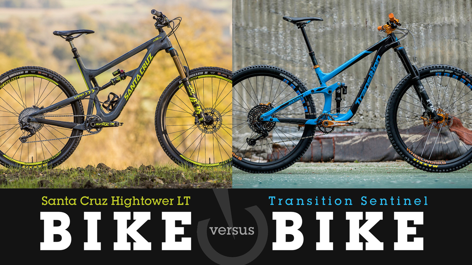 Bike vs. Bike - Santa Cruz Hightower LT or Transition Sentinel