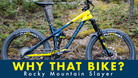 Why That Bike? Rocky Mountain Slayer