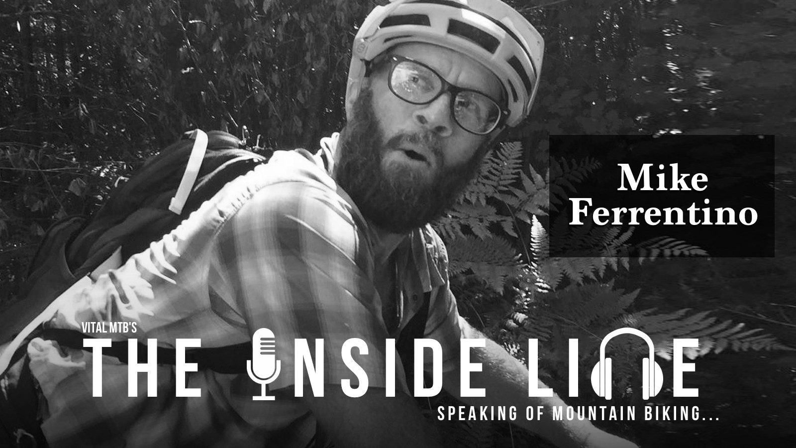 The Inside Line Podcast - Mike Ferrentino