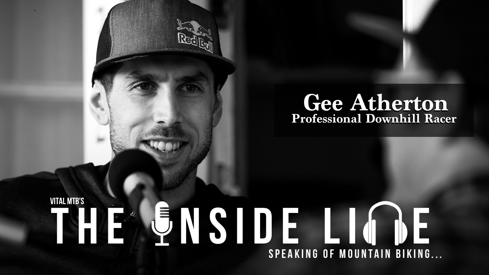 The Inside Line Podcast - Gee Atherton, Professional Downhill Mountain Biker