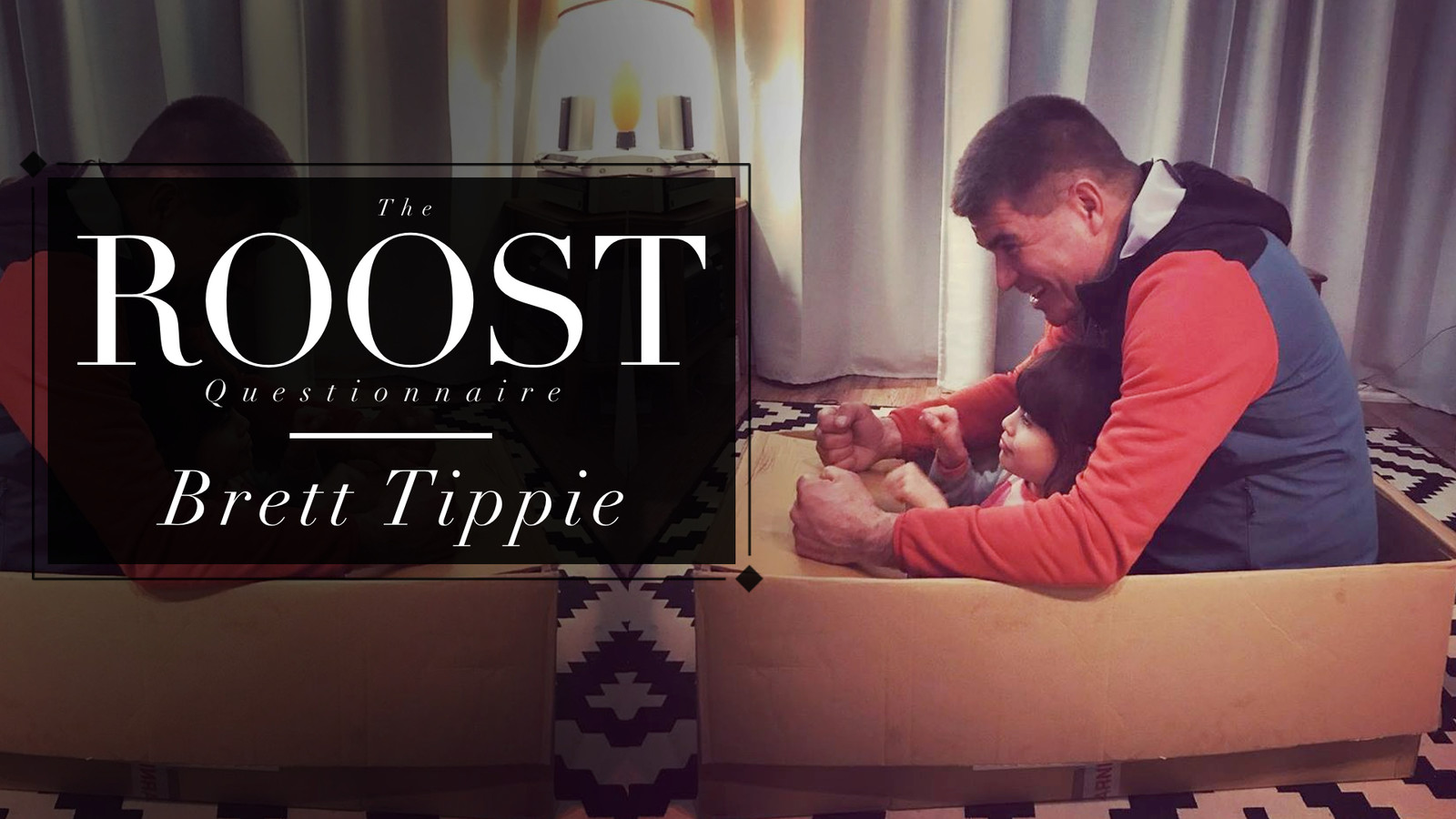 The ROOST Questionnaire #5, Brett Tippie