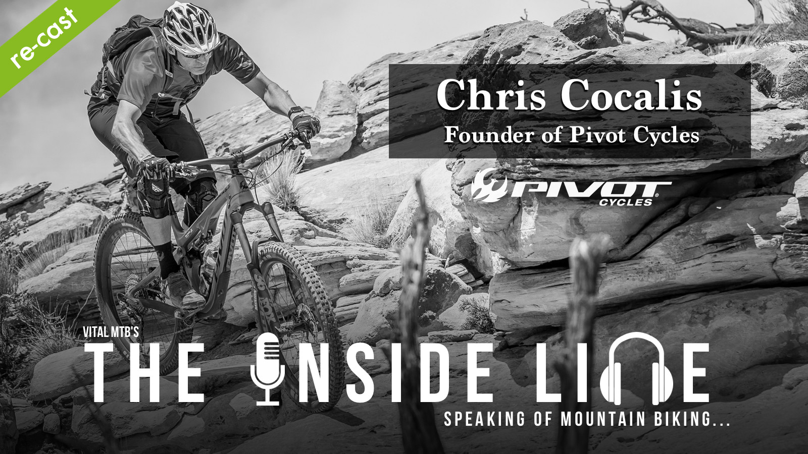 The Inside Line Podcast - Re-Cast: Chris Cocalis, Founder of Pivot Cycles