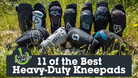 11 of the Best Heavy-Duty Kneepads | Vital MTB Roundup