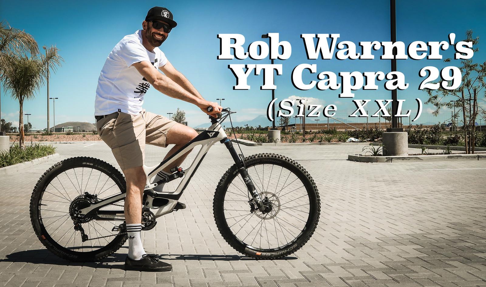 Rob Warner's YT Capra 29, Size XXL