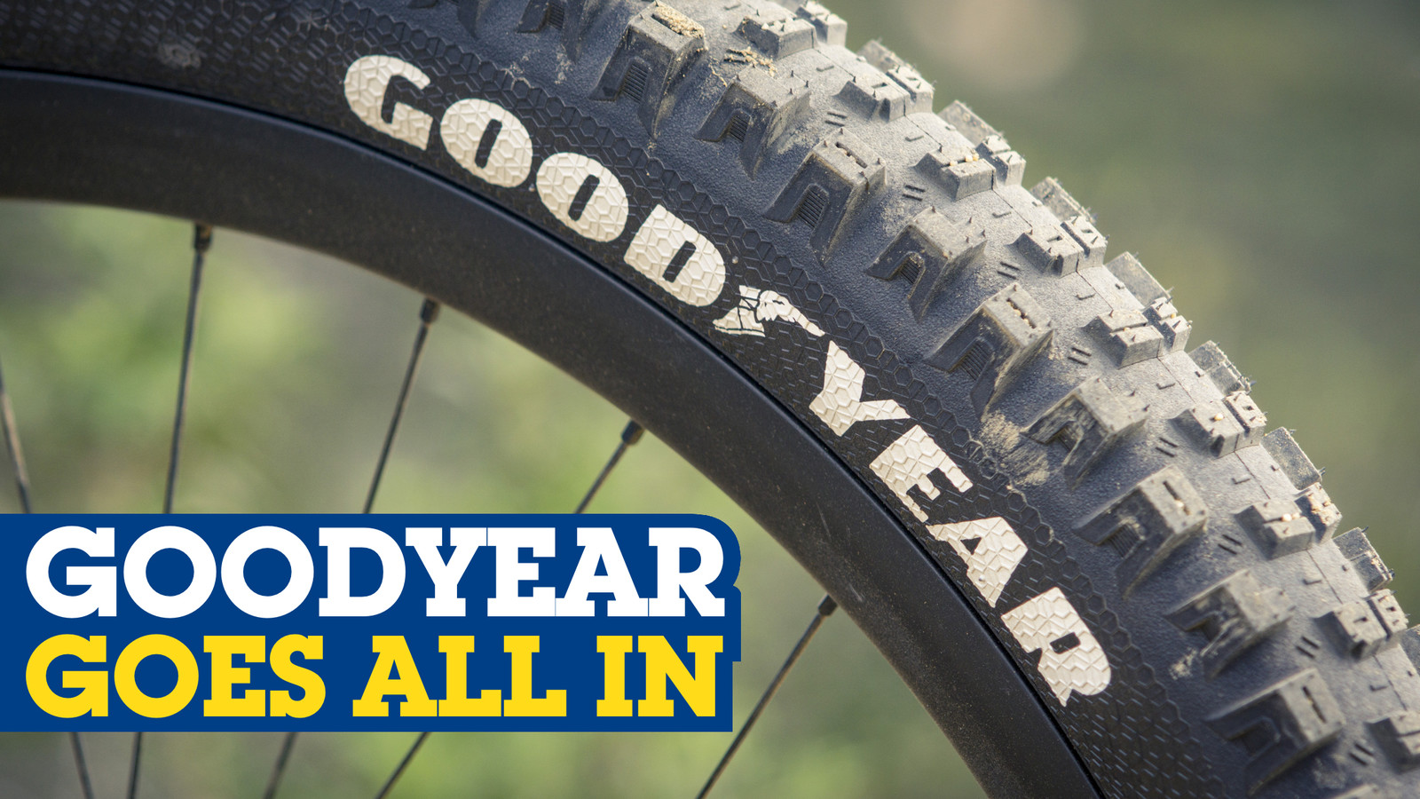 Goodyear Tires Goes All In and Launches Complete Mountain Bike Line