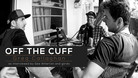 Off the Cuff - Gee Atherton Interviews Greg Callaghan