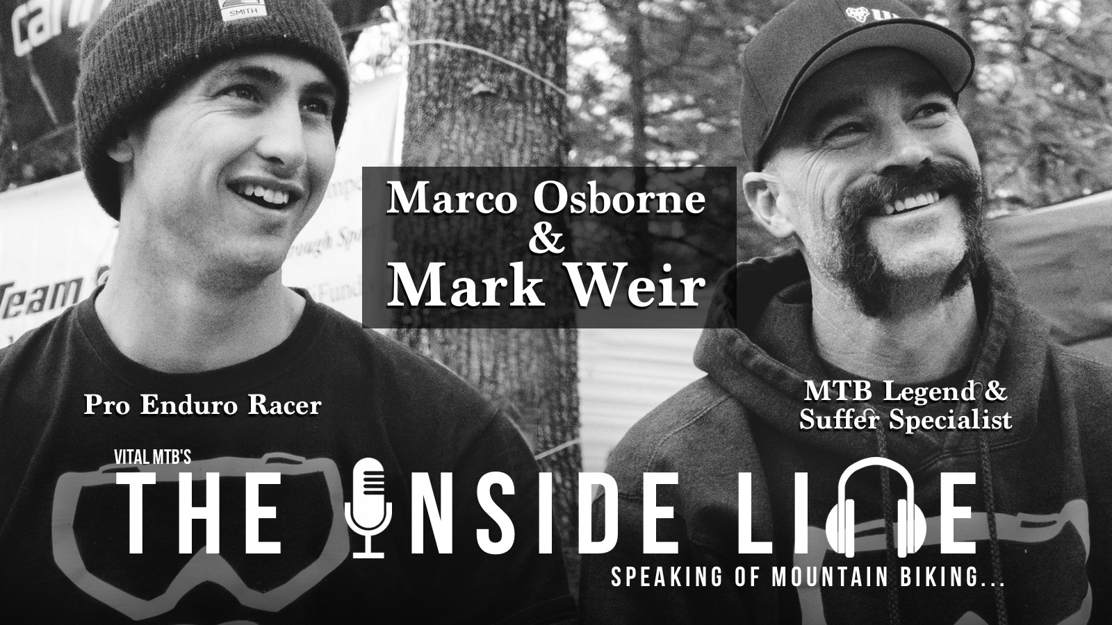 The Inside Line Podcast - Mark Weir and Marco Osborne