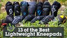 13 of the Best Lightweight Kneepads | Vital MTB Roundup