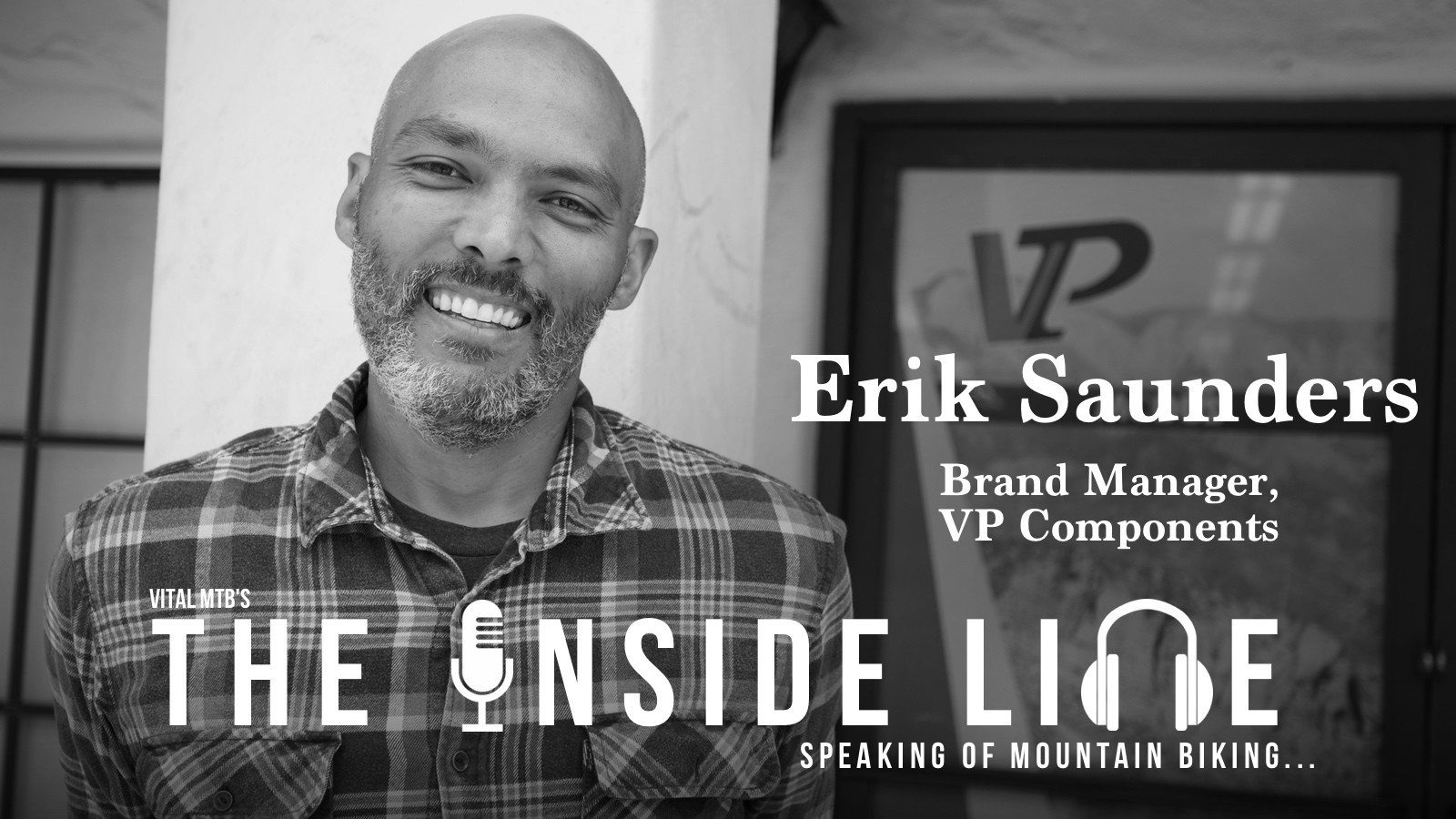 The Inside Line Podcast - Erik Saunders, Brand Manager, VP Components