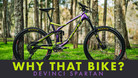 Why That Bike? | Devinci Spartan