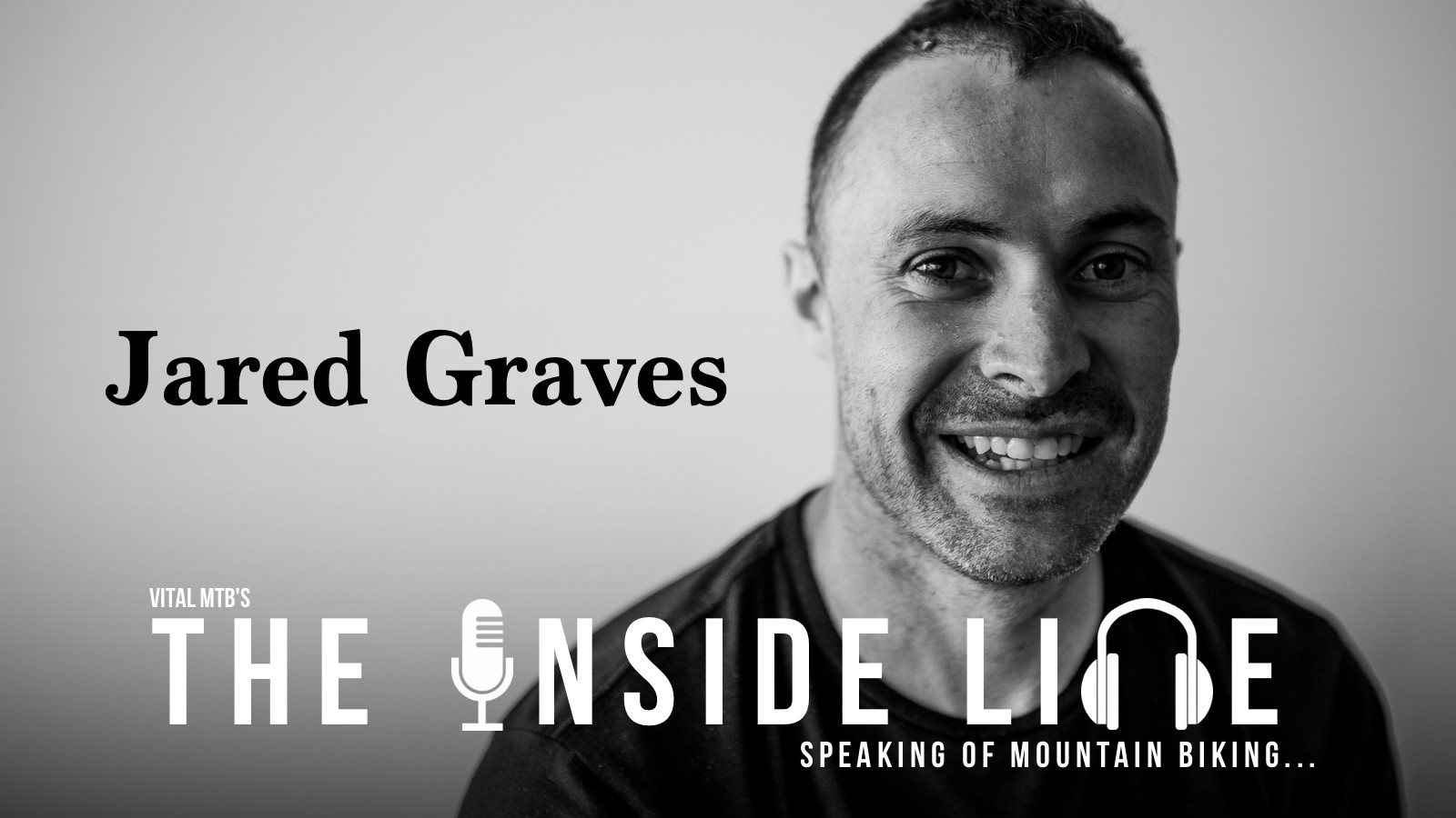 The Inside Line Podcast - Jared Graves