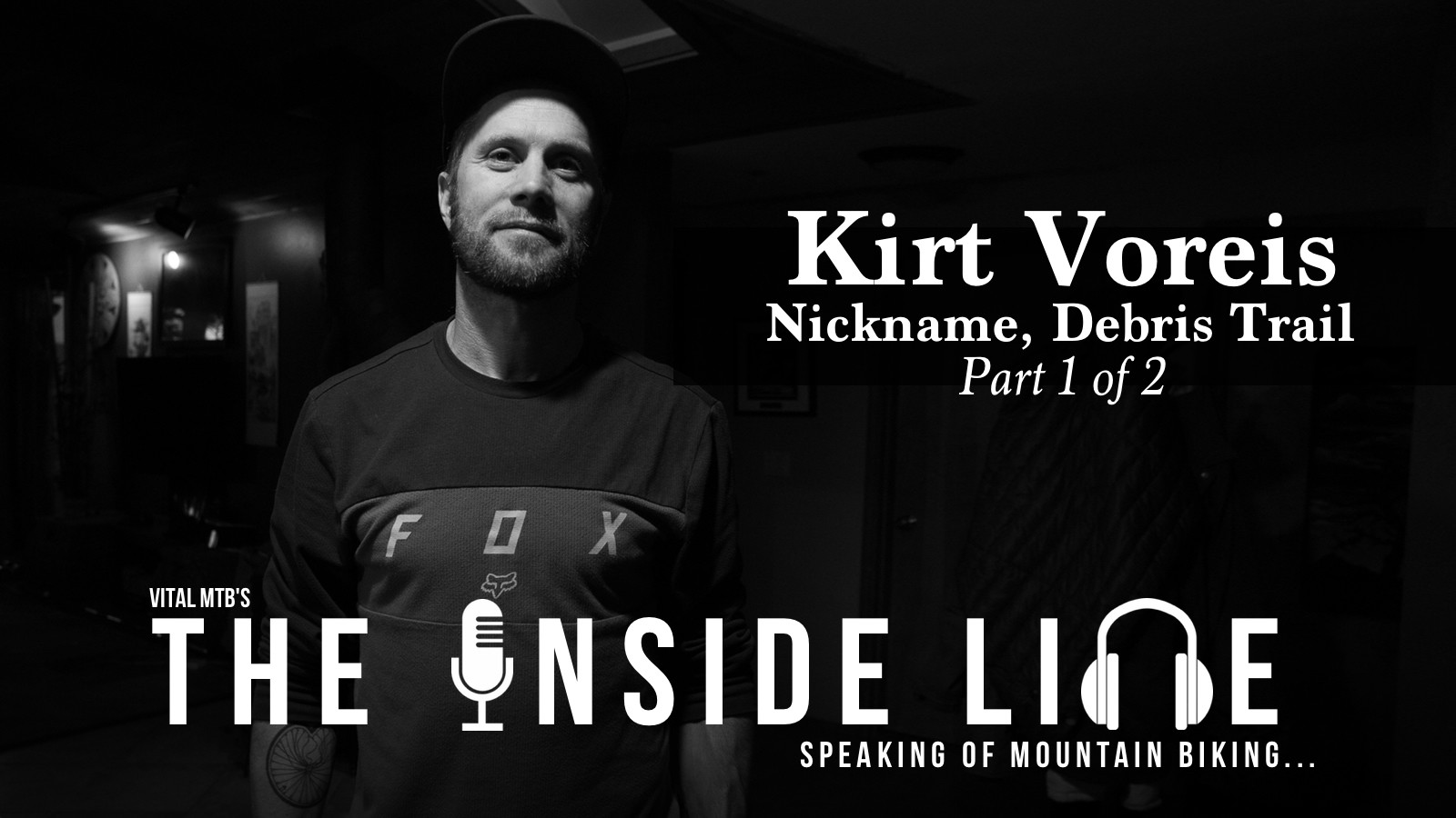 Nickname, Debris Trail - Kirt Voreis on The Inside Line, Part 1 of 2