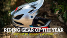 The Best MTB Riding Gear of 2018 - Shreddy Awards