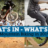 What's In and What's Out in Mountain Biking, 2019