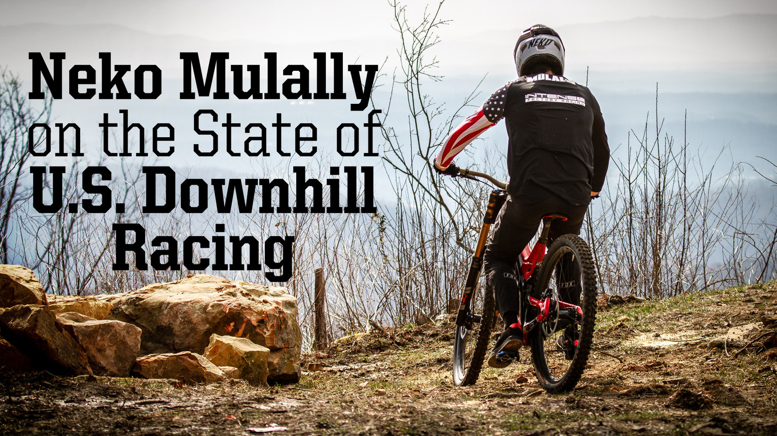 The State of U.S. Downhill Racing According to Neko Mulally