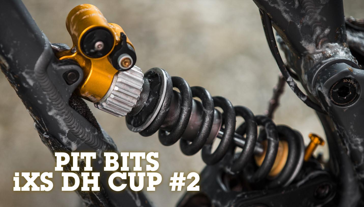 PIT BITS - iXS Downhill Cup #2