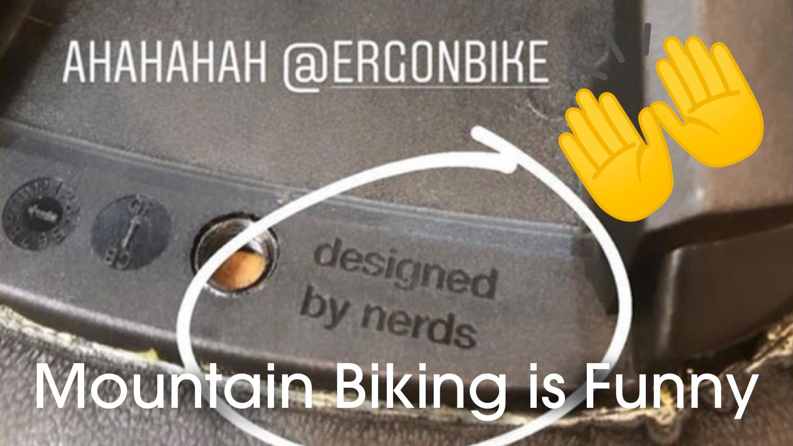 Mountain Biking is Funny
