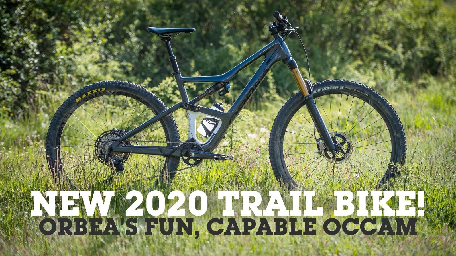 New 2020 Trail Bike - Orbea's Fun, Capable Occam