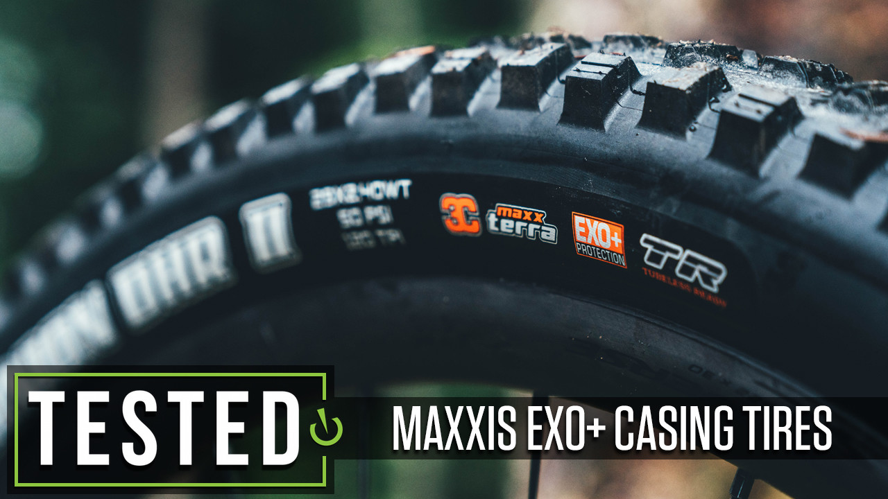 Tested: Maxxis EXO+ Casing Tires - Minion DHF and DHRII