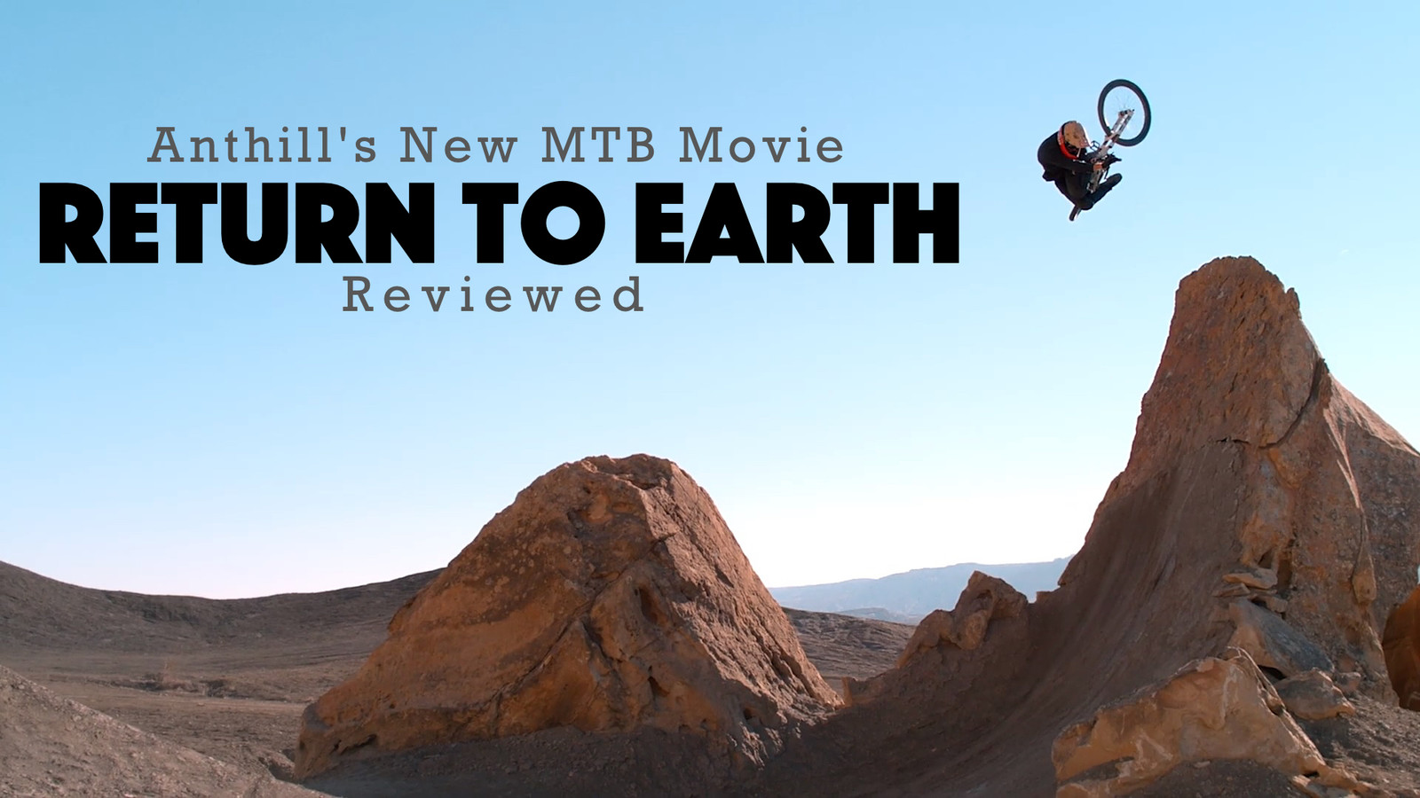 Return to Earth | A Mountain Bike Movie Review