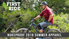First Ride: Nukeproof 2019 Summer Apparel