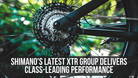 Shimano's Latest XTR Group Delivers Class-Leading Performance