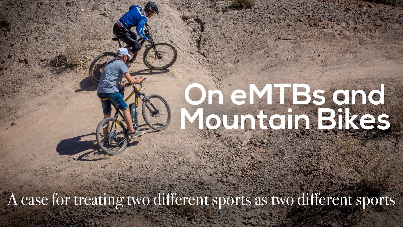 On eMTB's and Mountain Bikes