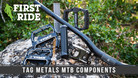 First Ride: TAG Metals Enters the Mountain Bike Market